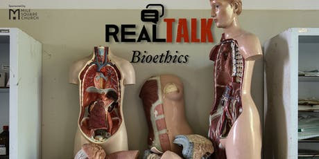 Real Talk–Bioethics tickets