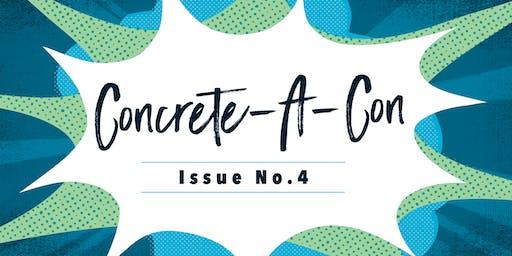 Concrete-A-Con //  Issue No. 4