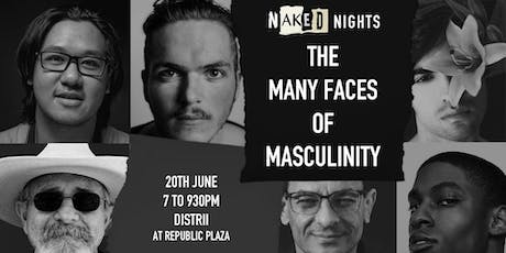 Naked Nights Presents: The Many Faces of Masculinity tickets