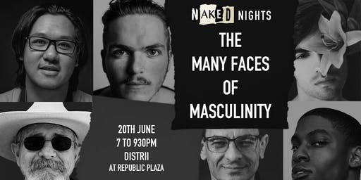 Naked Nights Presents: The Many Faces of Masculinity