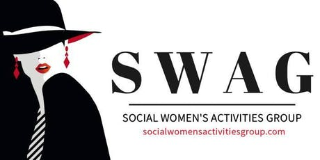 Social Women's Activities Group - SWAG -  Free Membership! tickets