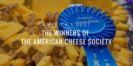 America's Best: 2019 Winners of The American Cheese Society tickets