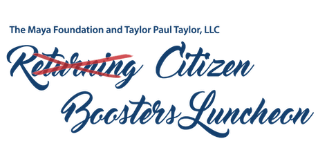 Returning Citizen Boosters Luncheon tickets