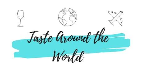 Taste Around the World tickets