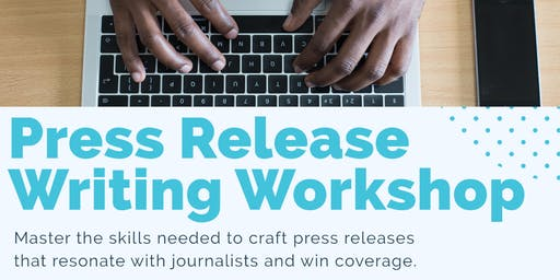 Press Release Writing Workshop