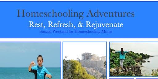 Homeschooling Adventures:  Special Weekend for Homeschooling Moms