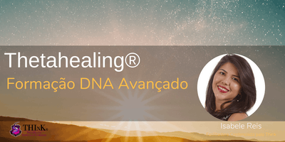 DNA Avançado - Curso de Formação do Thetahealing