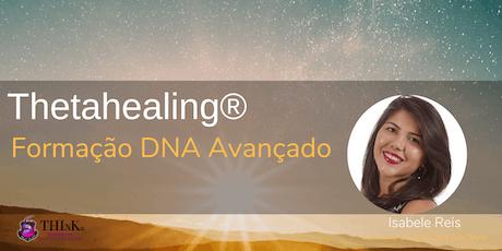 DNA Avançado - Curso de Formação do Thetahealing  ingressos