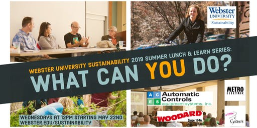 2019 Webster University Sustainability Lunch & Learns