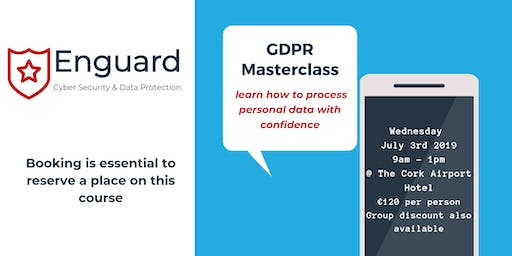 GDPR Masterclass - Learn How To Process Personal Data With Confidence