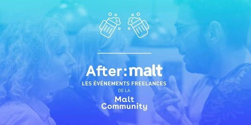 Afterwork freelances-entrepreneurs PACA #38 - Aix (AfterMalt)