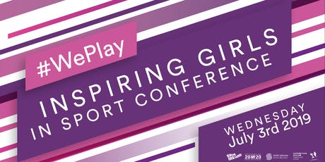#WePlay Inspiring Girls in Sport Conference tickets