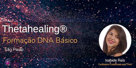 DNA Básico - Curso de Formação do Thetahealing  ingressos