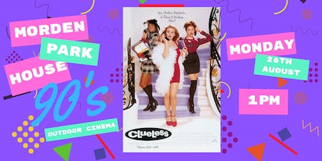 Morden Park House 90's Outdoor Cinema Presents Clueless tickets