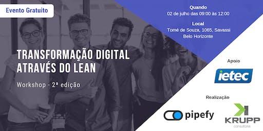 WORKSHOP - Transformação Digital através do Lean - 2ª edição - Belo Horizonte