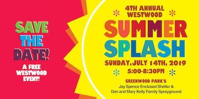 Westwood Neighborhood Annual Summer Splash