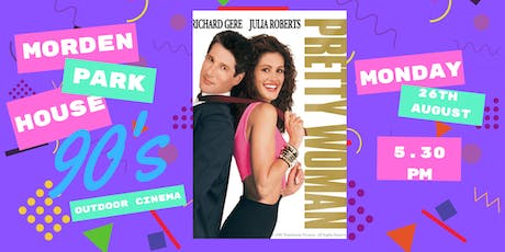 Morden Park House 90's Outdoor Cinema Presents Pretty Woman  tickets