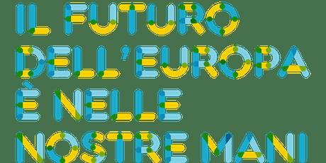 Il futuro dell'Europa è nelle nostre mani! - RAVENNA biglietti