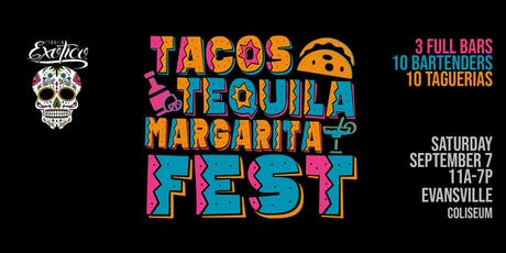 Tacos, Tequila & Margarita Fest tickets