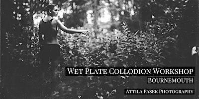 Wet+plate+collodion+workshop