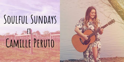 Soulful Sundays ft. Camille Peruto