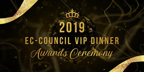 EC-Council VIP Dinner & Awards Ceremony 2019 tickets