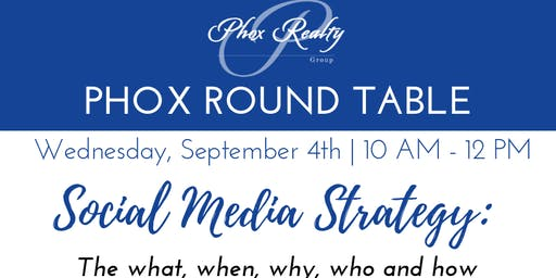 Phox Round Table - Social Media Strategy