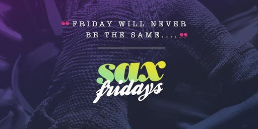 #SaxFridays Friday Nights in DC at Sax Lounge!