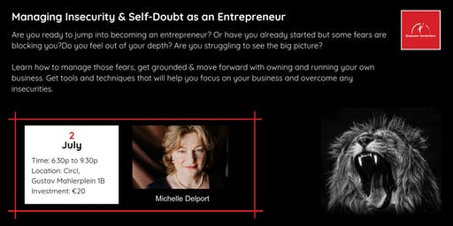 Managing Insecurity & Self-Doubt as an Entrepreneur