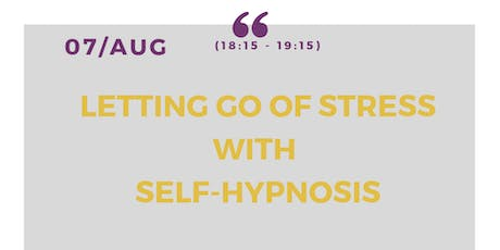 Letting go of stress with self-hypnosis - Free community workshop tickets
