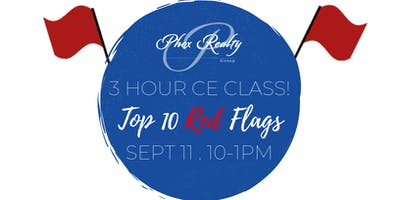 Top 10 Red Flags - 3 Hour CE Class