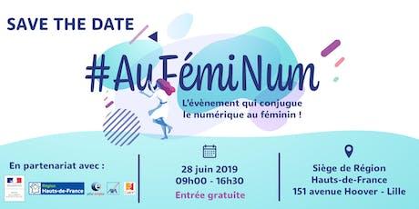 [FORUM] #AuFémiNum - Femmes & Numérique tickets