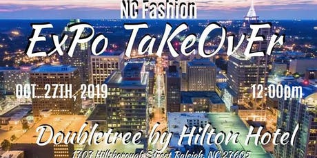 NC FASHION EXPO TAKEOVER tickets