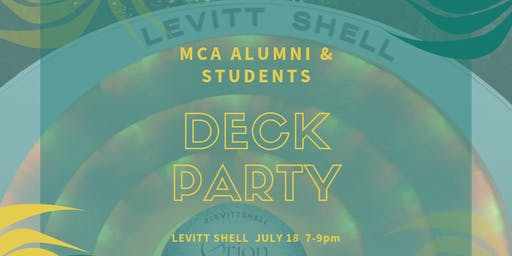 MCA Deck Party!