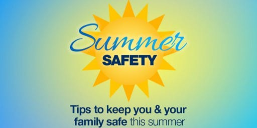 Dinner with the Doc: Cultivating Healthy Families Summer Safety