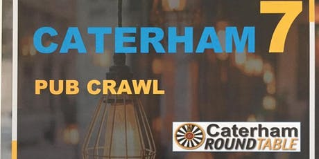 Caterham 7 Pub Crawl - Part of Caterham Festival  tickets