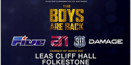 The boys are back! 5ive/A1/Damage/911 (Leas Cliff Hall, Folkestone) tickets