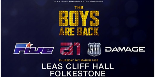 The boys are back! 5ive/A1/Damage/911 (Leas Cliff Hall, Folkestone)