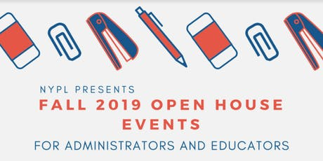 NYPL's Fall 2019 Educators Open House - Central Bronx tickets