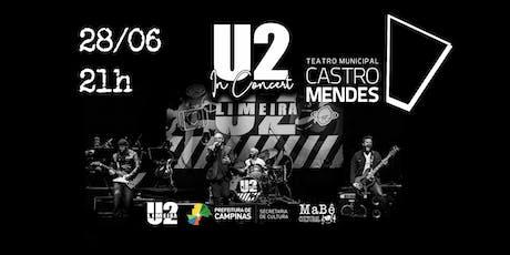 U2 IN CONCERT - CAMPINAS/SP ingressos