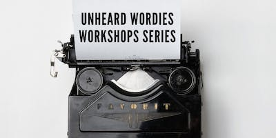 Unheard Wordies Workshop Series-Metaphor and Simile Writing 22nd Oct 2019