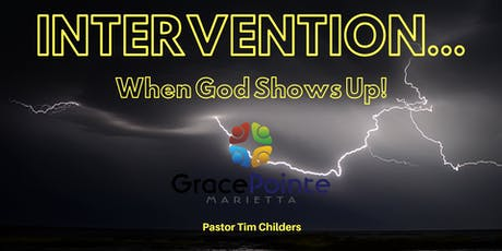 Summer Sermon Series: INTERVENTION -- When God Shows Up! tickets