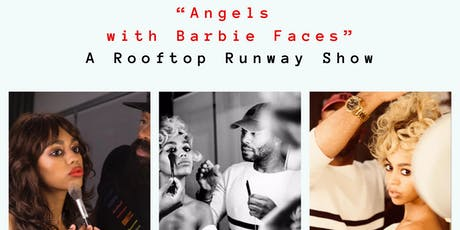 Angels With Barbie Faces - A Rooftop Runway Show tickets