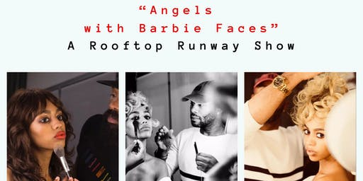 Angels With Barbie Faces - A Rooftop Runway Show