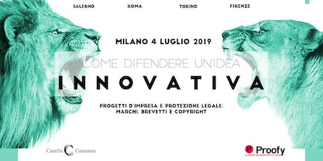 Come difendere un'idea innovativa® Tour 2019/2020 - Milano tickets