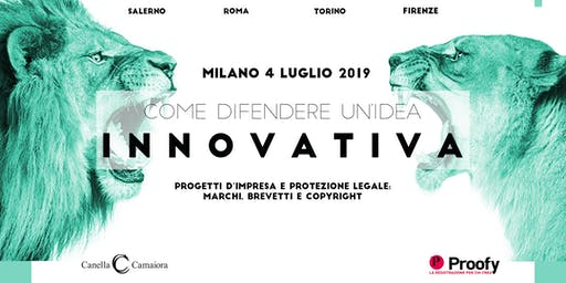 Come difendere un'idea innovativa® Tour 2019/2020 - Milano