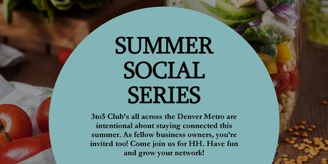 3to5 Club's August Summer Social Series tickets