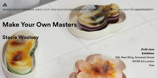 Makerversity Presents Stacie Woolsey: Make Your Own Masters