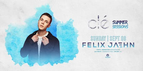 Felix Jaehn / Sunday September 8th / Clé Summer Sessions tickets