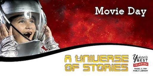 Movie Day! - 1:00 - 3:00 pm